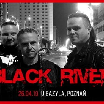 Black River / 26.04 / U Bazyla