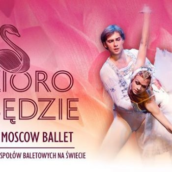 The Royal Moscow Ballet @Poznań