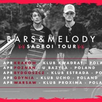 Bars & Melody - Sadboi Tour - Poznań