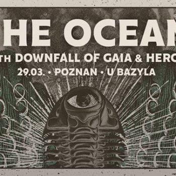"The Ocean ""Phanerozoic Tour"" w/ Downfall of Gaia & Herod"