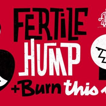 Koncert / Fertile Hump / + Burn This Song / Pan Gar / Poznań
