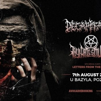 Decapitated + Thy Art Is Murder / 7.08 / Klub U Bazyla