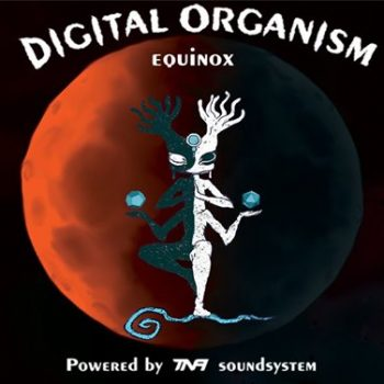 Digital Organism Equinox: TNA Sound / Occult[UK]
