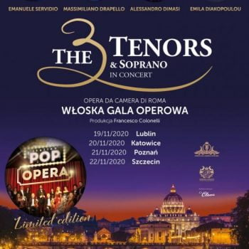 The 3 Tenors & Soprano - POP OPERA ITALY - Poznań
