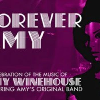 Forever Amy | A celebration of the music of Amy Winehouse