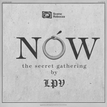 NÓW: The Secret Gathering by LPV